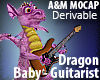 Dragon baby - guitarist