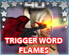 Triggered Flame Dragon