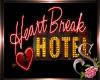 $$ Heartbreak Hotel Sign