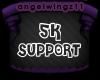 [AZ] 5k Support