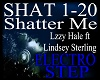 *shat - Shatter Me