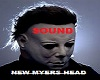 Micheal Myers&Sound