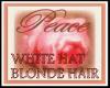 WHITE HAT BLONDE YO!