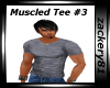 New Muscled Tee #3