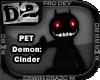 [D2] Demon: Cinder