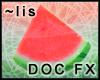 FX: Watermelon