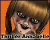 +Thriller Annabelle+