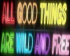 all good things are wild