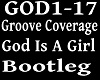 GROOVE C -GOD IS A GIRL