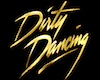 Dirty Dancing Gold Sign
