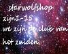 wij zijn de club van het