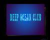 Deep Ocean club sign