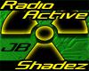 Radio Active Shadez