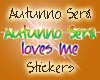 Autunno Sera loves me