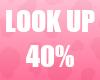 🔔 Look Up 40% Unisex