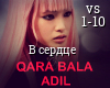 Qara Bala Adil-V serdtse