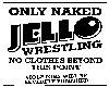 (V)Jello Warning Sign