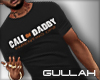 G. Call of Daddy Tee