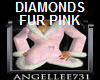 DIAMONDS -N- FUR PINK