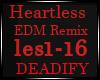 Heartless EDM Remix