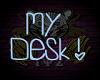 K! ™ ¨ Z Desk