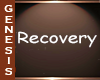 GD Recovery Room Sign