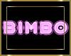 Bimbo 3D Sign