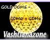 V-DJ GOLD DOME W/TRIGS