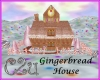 C2u ~ Gingerbread House