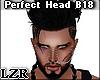 Perfect Head B18