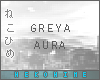 [HIME] Greya Aura