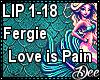 Fergie: Love is Pain Pt1