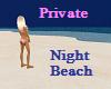 Private Night Beach