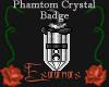 Phantom Crystal Badge