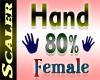 Hand Resizer 80%