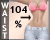 Waist Scaler 104% F A