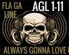 ALWAYS GONNA LOVE U AGL