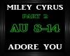 Miley Cyrus~Adore You 2
