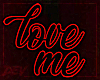 !D Love Me Sign