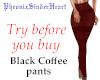 Black Coffee pants