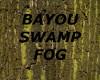 [LD] BAYOU SWAMP FOG