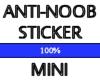 }A2K5{ Anti-Noob Stkr SM