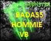 BADA55HOMMIE VB