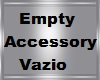 #Empty Accessory Deriv #