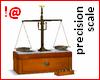 !@ Precisiom scale