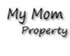 My mom property