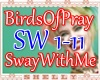 ♥ BOP - Sway With Me