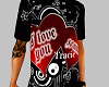 I love you Tracie shirt