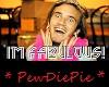 PewDiePie I'm Fabulous!