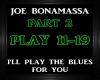 Joe B.~I'll Play The B 2